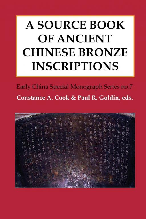 A Source Book of Ancient Chinese Bronze Inscriptions