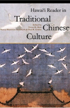 Hawai'i Reader in Traditional Chinese Culture